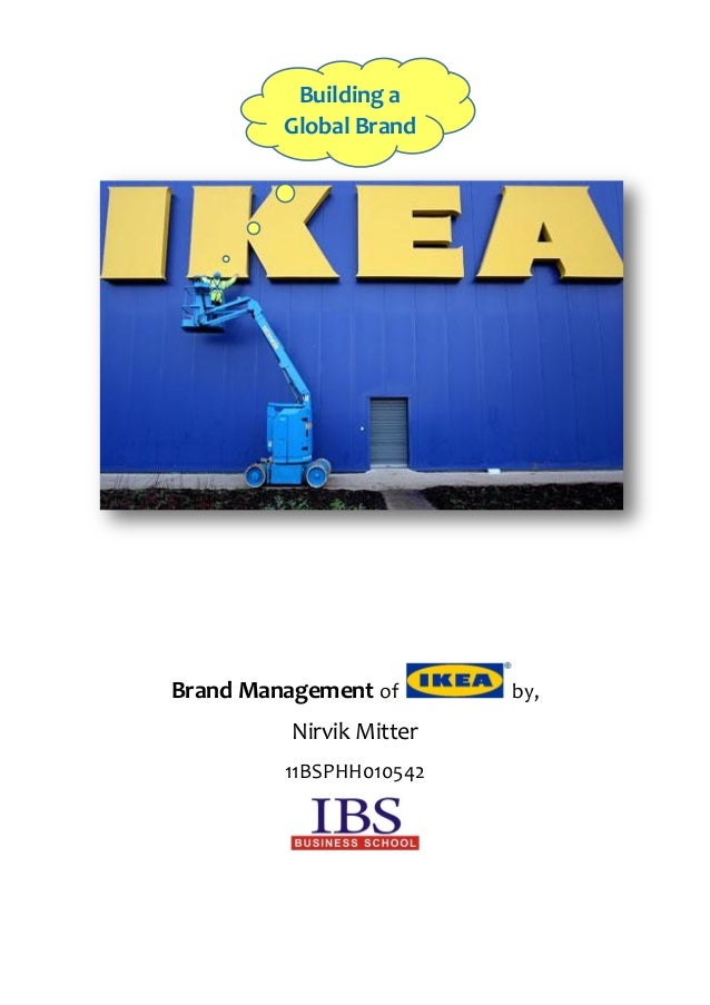 Brand Management of by, Nirvik Mitter 11BSPHH010542 Building a Global Brand