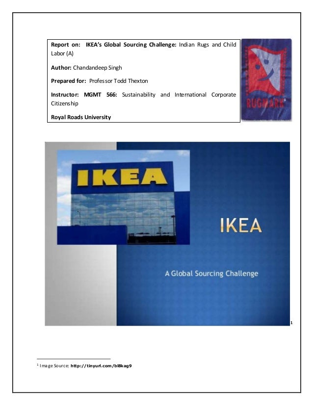 "ikea child labour case essay The child protection system in the united kingdom as developed in the early 1970s and refined since,  ""new labour has moved towards a progressively more targeted."