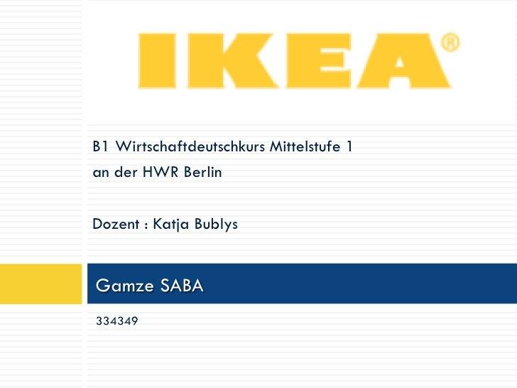 B1 Wirtschaftdeutschkurs Mittelstufe 1an der HWR BerlinDozent : Katja BublysGamze SABA334349