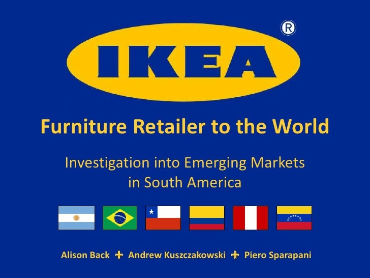 ikea furniture retailer to the world case study answers Background ikea is a multinational group of companies that designs and sells ready-to-assemble furniture, appliances and home accessories as the world's largest furniture retailer, the organization employs almost 160,000 people across 365 stores in 45 countries the socializers is an agency comprised of like- minded.
