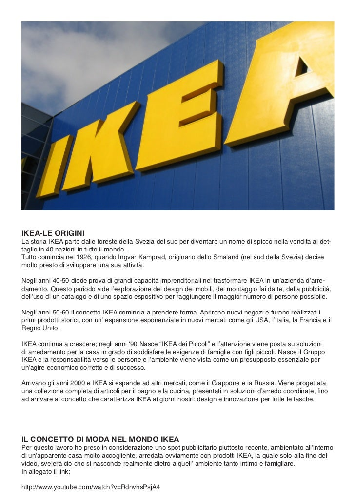 IKEA-LE ORIGINILa storia IKEA parte dalle foreste della Svezia del sud per diventare un nome di spicco nella vendita al de...