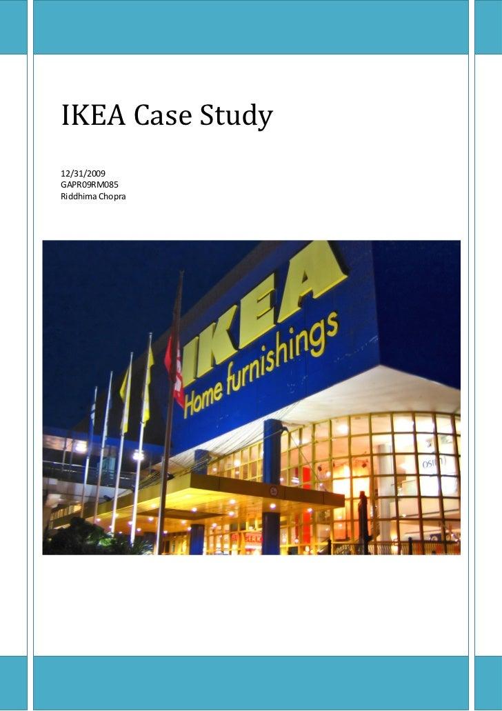 IKEA Case Study12/31/2009GAPR09RM085Riddhima Chopra