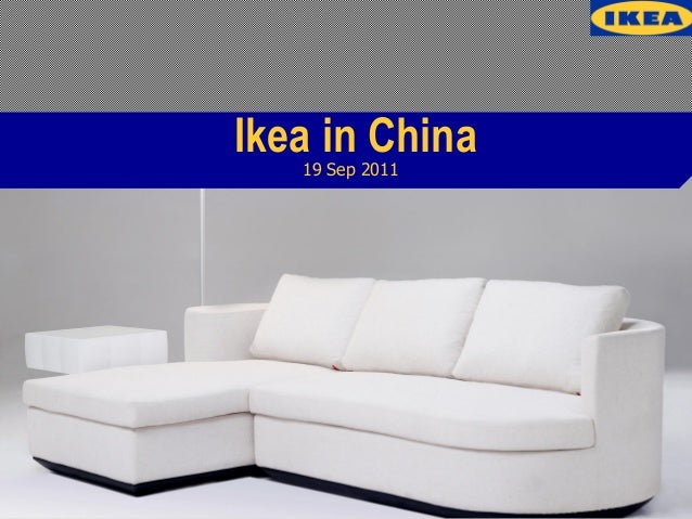 a case study of ikea in china market marketing essay Join us in discovering smarter, more innovative solutions help us put the power  of professional marketing tools in the hands of businesses across the globe.