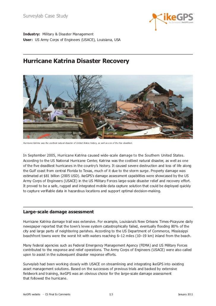 Surveylab Case StudyIndustry: Military & Disaster ManagementUser: US Army Corps of Engineers (USACE), Louisiana, USAHurric...
