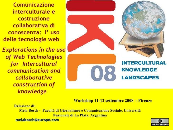 Comunicazione interculturale e costruzione collaborativa di conoscenza:  l' uso delle tecnologie web