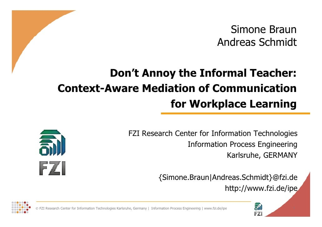 Don't Annoy the Informal Teacher:Context-Aware Mediation of Communication for Workplace Learning