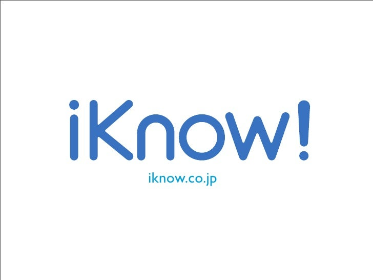 iKnow! @ Tokyo 2.0