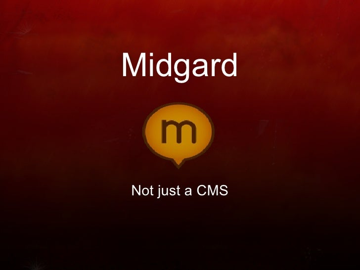 Midgard   Not just a CMS