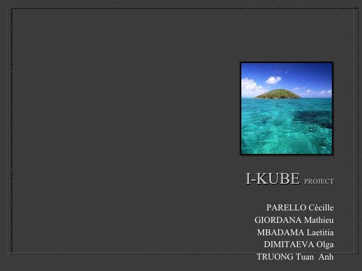 I Kube Project