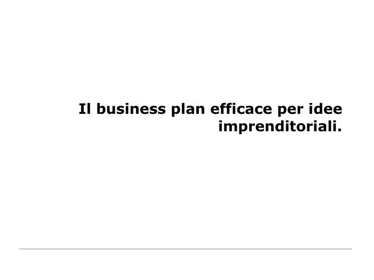 Il business plan efficace per idee imprenditoriali.