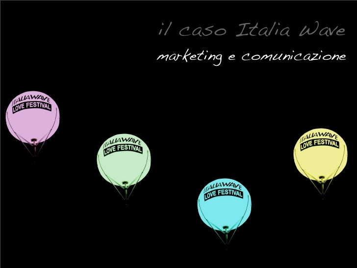 il caso Italia Wave marketing e comunicazione