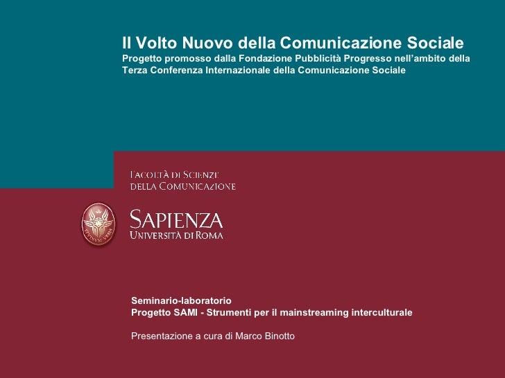Il Volto Nuovo Della Comunicazione Sociale   Marcobinotto V1.0