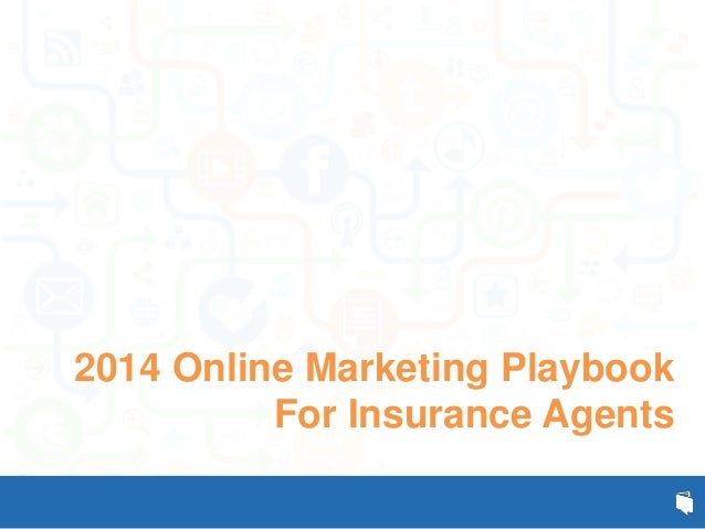 2014 Online Marketing Playbook For Insurance Agents