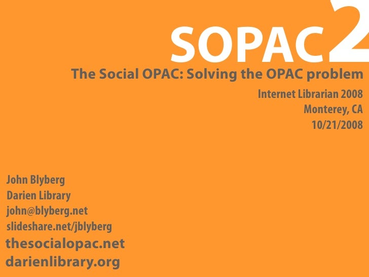 The Social OPAC: Solving the OPAC Problem