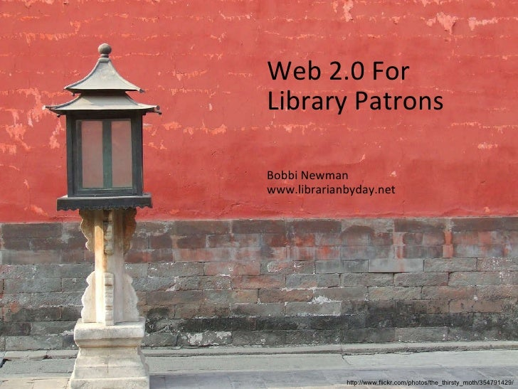 Web 2.0 for Library Patrons