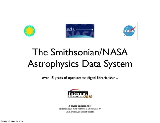 The Smithsonian/NASA Astrophysics Data System over 15 years of open access digital librarianship... Edwin Henneken Smithso...