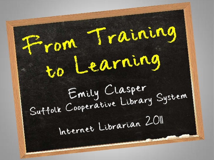 From  Training to Learning