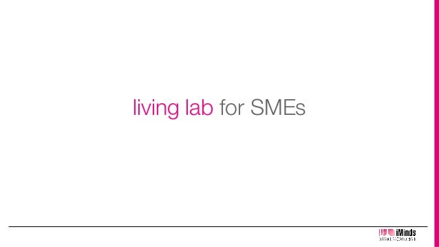 iMinds - iLab.o, Open innovation in ICT