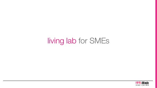 living lab for SMEs!