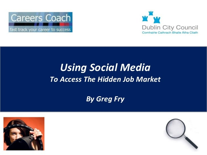 Using Social Media To Access The Hidden Job Market