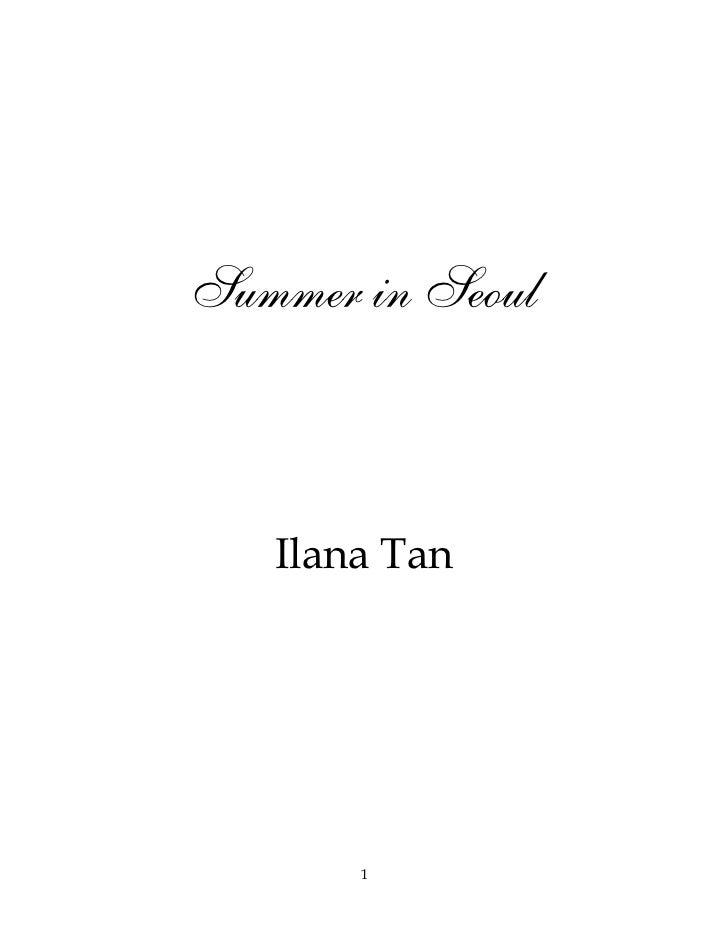 """ILANA TAN """"  summer in seoul """""""