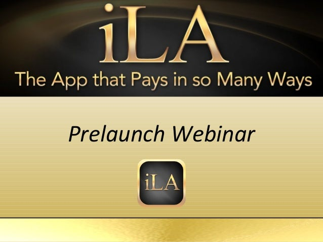 iLA Brand New Power Point Overview