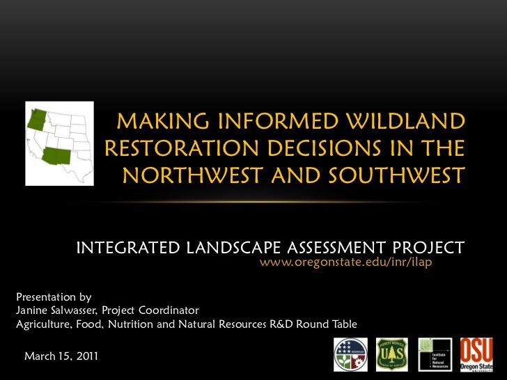 MAKING INFORMED WILDLAND                  RESTORATION DECISIONS IN THE                   NORTHWEST AND SOUTHWEST          ...