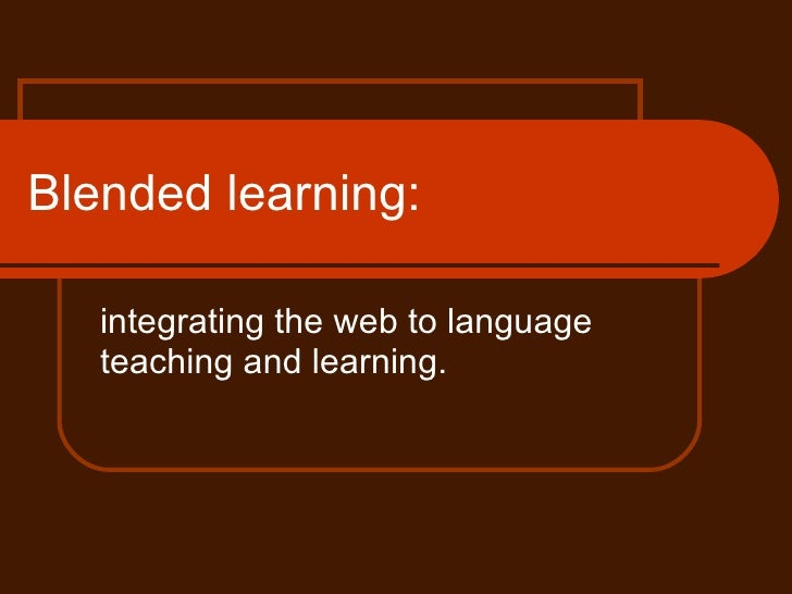 Blended learning: integrating the web to language teaching and learning.