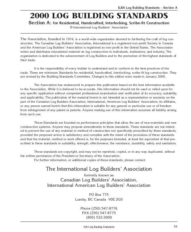 55ILBA Log Buiding StandardsILBA Log Building Standards - Section A2000 LOG BUILDING STANDARDSSection A: for Residential, ...