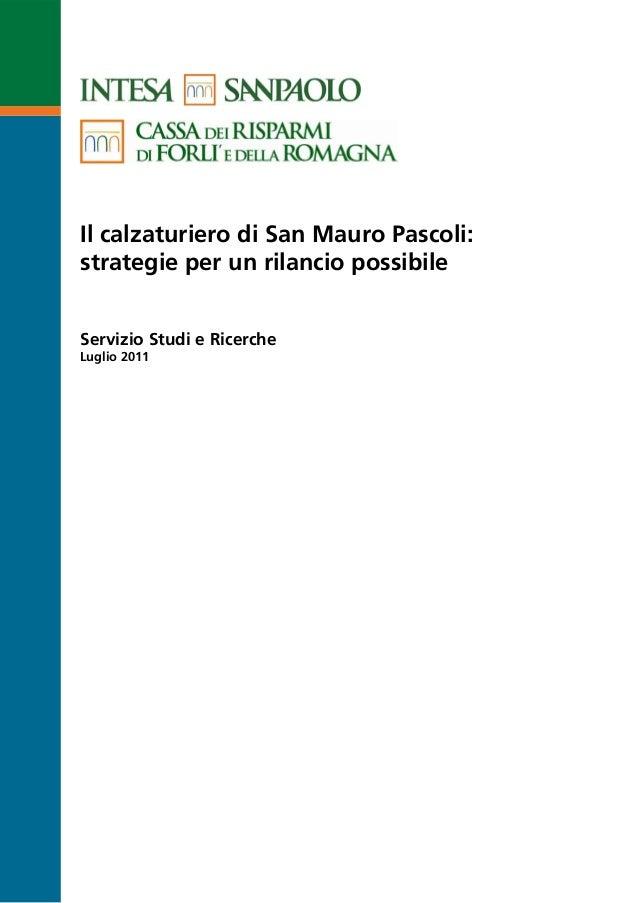 Il calzaturiero di San Mauro Pascoli:strategie per un rilancio possibileServizio Studi e RicercheLuglio 2011