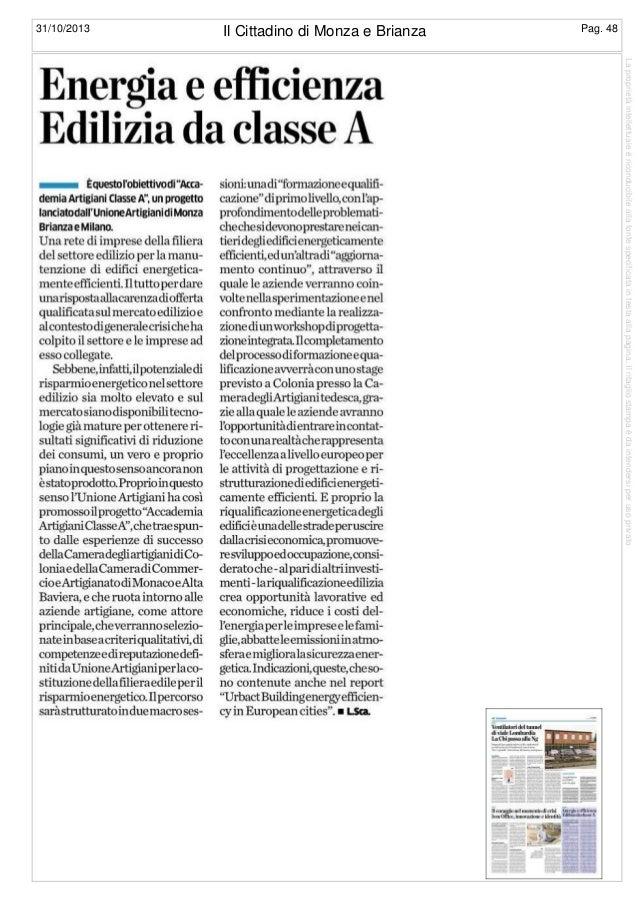 Pag. 48  Il Cittadino di Monza e Brianza 31/10/2013  La proprietà intellettuale è riconducibile alla fonte specificata in ...