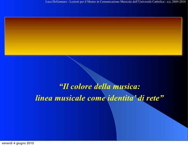 Il colore della musica   - Luca DeGennaro