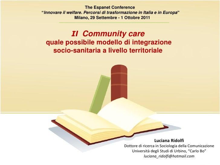 Il community care quale possibile modello di integrazione socio sanitaria a livello territoriale