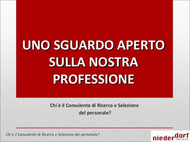 Il consulente di ricerca e selezione Niederdorf Italia
