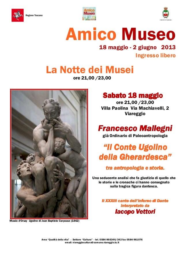 Amico Museo18 maggio - 2 giugno 2013Ingresso liberoLa Notte dei Museiore 21,00 /23,00Musée dOrsay Ugolino di Jean Baptiste...