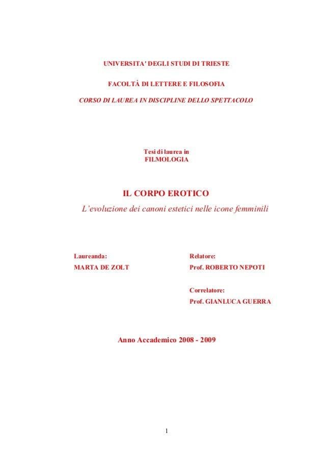 UNIVERSITA' DEGLI STUDI DI TRIESTE FACOLTÀ DI LETTERE E FILOSOFIA CORSO DI LAUREA IN DISCIPLINE DELLO SPETTACOLO Tesi di l...
