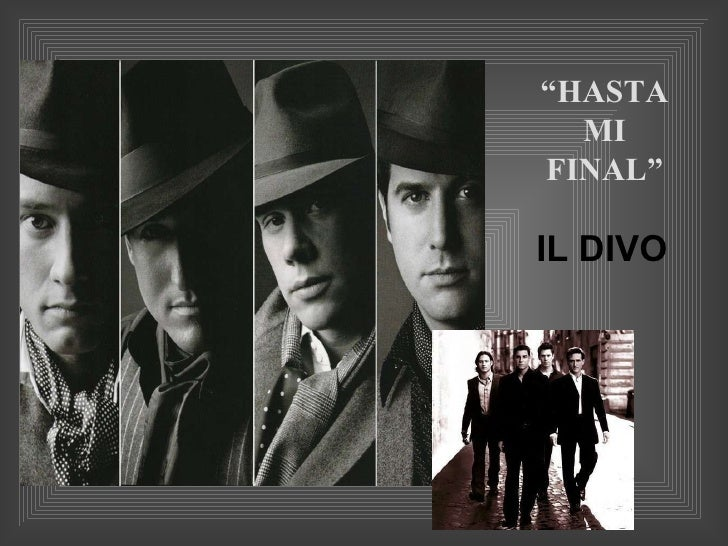 "IL DIVO "" HASTA MI   FINAL"""
