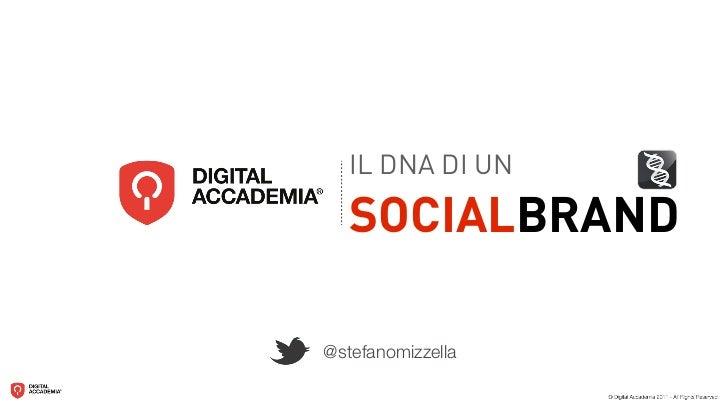 IL DNA DI UN   SOCIALBRAND@stefanomizzella