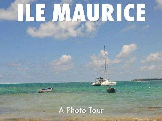Picturesque Mauritius- A Photo Journey