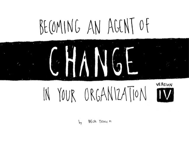 Becoming an Agent of Change in Your Organization, v4