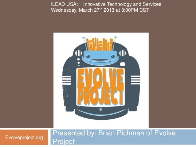 ILEAD USA: Innovative Technology and Services                    Wednesday, March 27th 2013 at 3:00PM CST                 ...