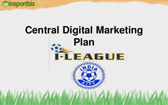 I League digital pitch - Centralised Revenue Generation Plan