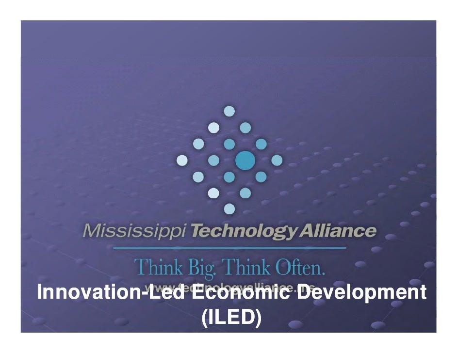 Innovation-Led EInnovation-L d Economic DevelopmentI     ti               i D  l     t                (ILED)