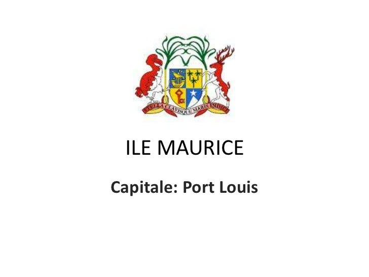 ILE MAURICECapitale: Port Louis
