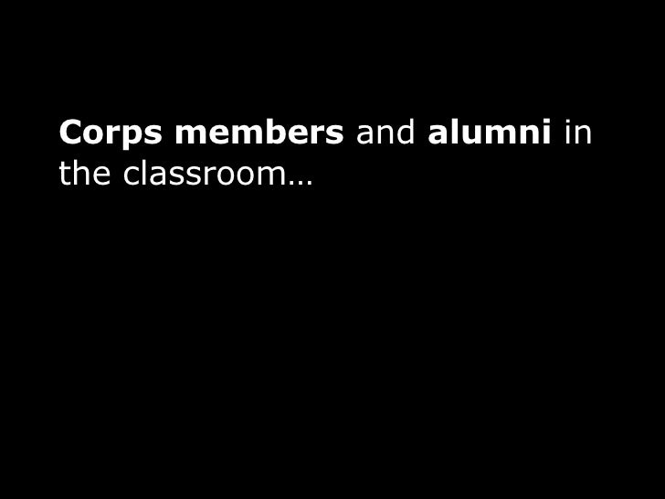 Corps members  and  alumni  in the classroom…