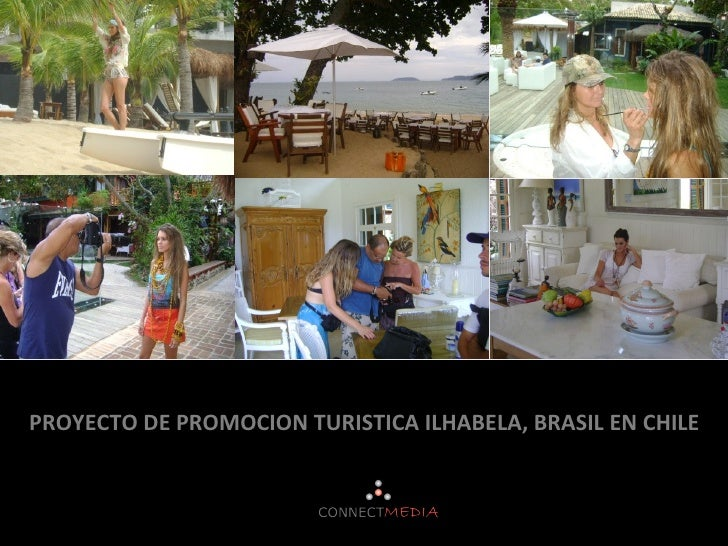 PROYECTO DE PROMOCION TURISTICA ILHABELA, BRASIL EN CHILE