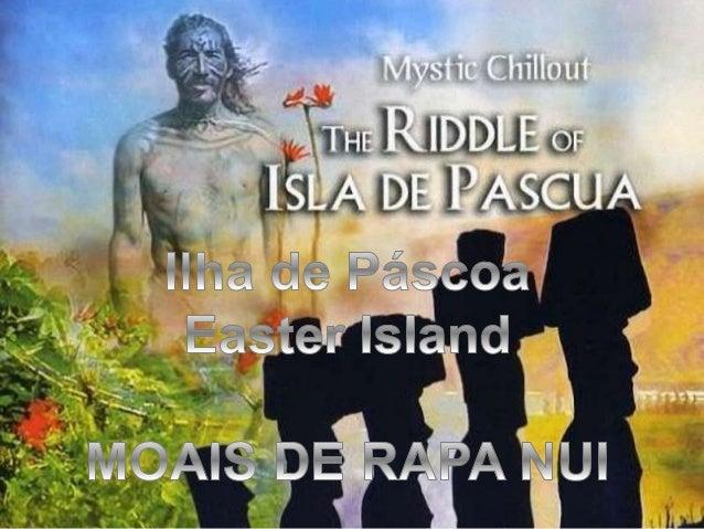 Ilha de Páscoa ou Rapa Nui, é uma ilha no Oceano Pacífico, pertencente ao Chile. É considerado o umbigo do mundo, sendo o ...
