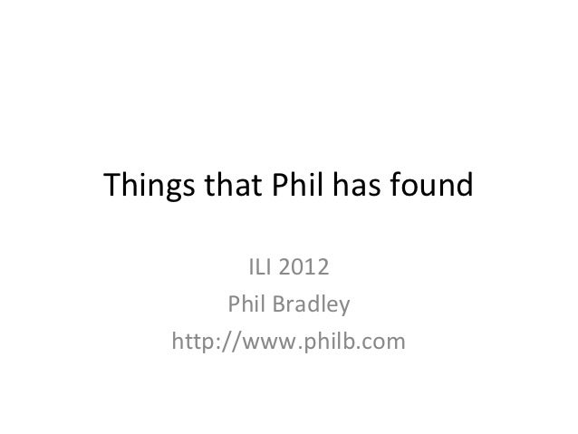 Things Phil has found 2012