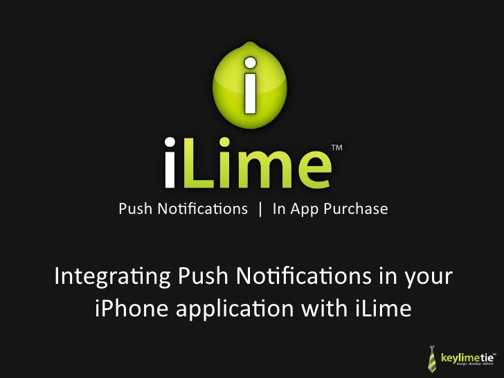 PushNo(fica(ons InAppPurchase   Integra(ngPushNo(fica(onsinyour     iPhoneapplica(onwithiLime