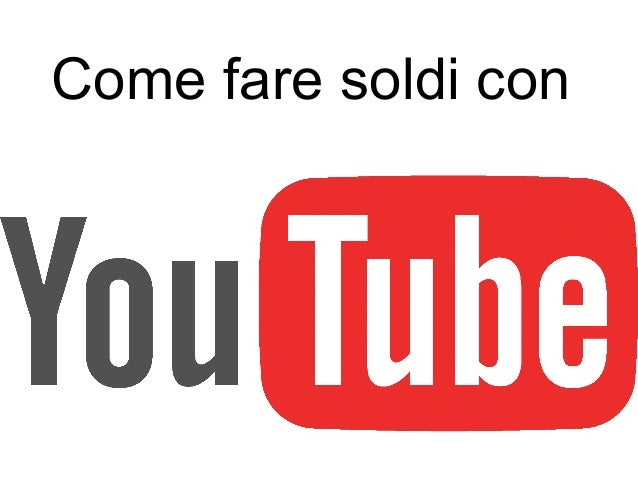 come guadagnare soldi con youtube yahoo